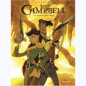Les Campbell : Tome 2, Le redoutable pirate Morgan