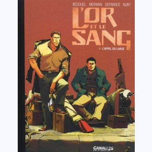L'Or et le sang : Tome 1, L'appel du large