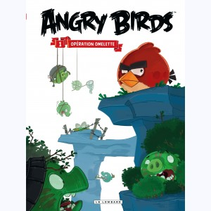 Angry Birds : Tome 1, Opération Omelette