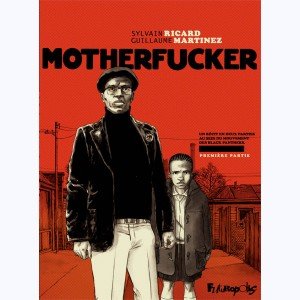 Motherfucker : Tome 1