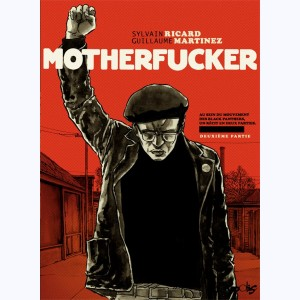 Motherfucker : Tome 2