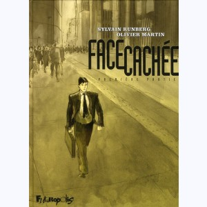 Face cachée : Tome 1