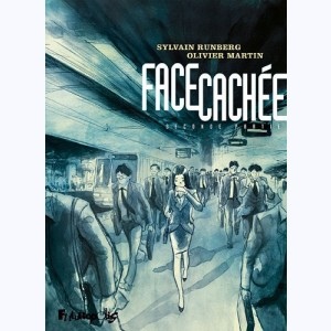 Face cachée : Tome 2