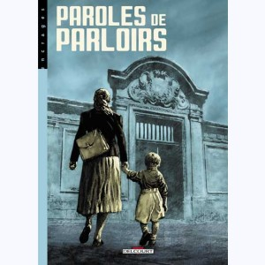 Paroles de ... : Tome 3, Paroles de parloirs