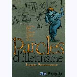 Paroles de ... : Tome 6, Paroles d'illettrisme