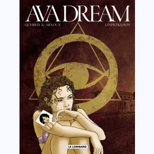 Ava dream : Tome 1, Infiltration