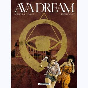Ava dream : Tome 2, Exfiltration