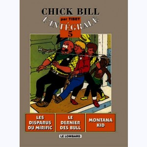 Chick Bill - Intégrale : Tome 5