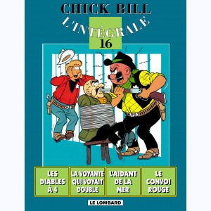 Chick Bill - Intégrale : Tome 16
