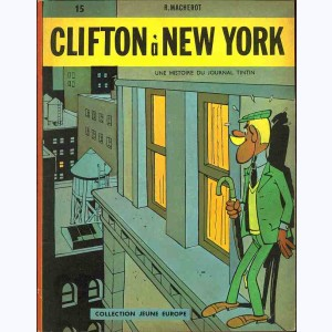 15 : Clifton : Tome 02, Clifton à New York