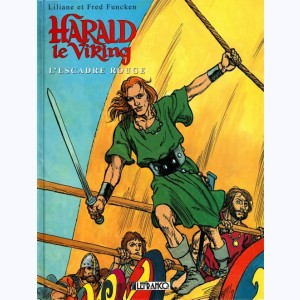 Harald le Viking : Tome 2, L'escadre rouge