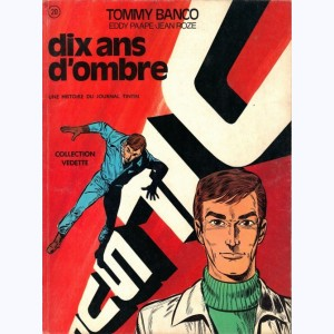 Tommy Banco : Tome 1, Dix ans d'ombre
