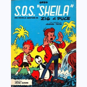 "Zig et Puce : Tome 2, S.O.S. ""Sheila"" :"