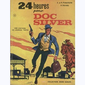 Doc Silver : Tome 1, 24 Heures pour Doc Silver