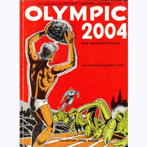 Vincent Larcher : Tome 1, Olympic 2004