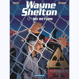 Wayne Shelton : Tome 12, No return