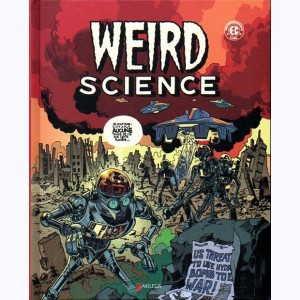 Weird Science : Tome 1
