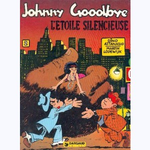 Johnny Goodbye : Tome 2, L'étoile silencieuse