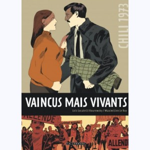 Vaincus mais vivants, Chili 1973