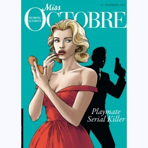 Miss Octobre : Tome 1, Playmates, 1961