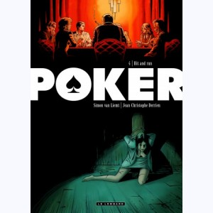 Poker : Tome 4, Hit and Run