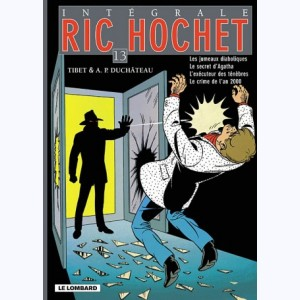 Ric Hochet - Intégrale : Tome 13