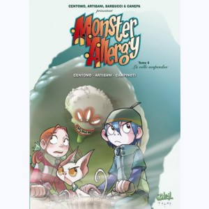 Monster Allergy : Tome 4, La ville suspendue