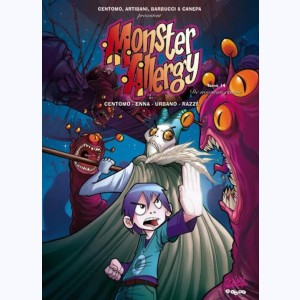 Monster Allergy : Tome 14, De nouveau réunis