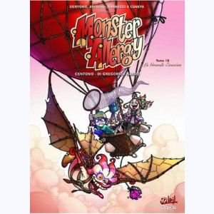 Monster Allergy : Tome 19, La grande évasion