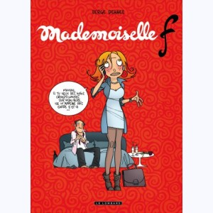 Mademoiselle F : Tome 1