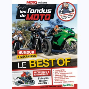 Les Fondus, de moto : Best Of