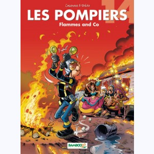 Les Pompiers : Tome 14, Flammes and Co