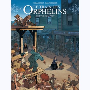Le Train des orphelins : Tome 5, Cowpoke Canyon