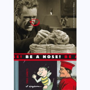Be a Nose !