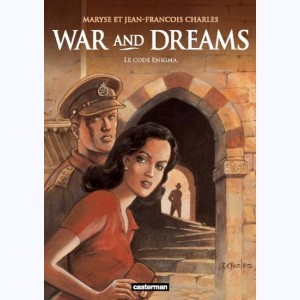 War and Dreams : Tome 2, Le Code Enigma