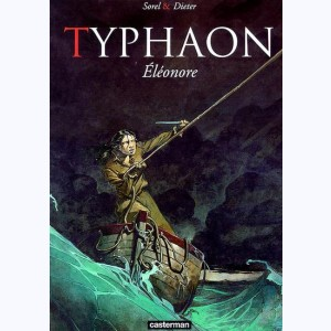 Typhaon : Tome 1, Eléonore