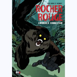 Rocher rouge : Tome 2, Kwangala connection