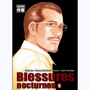 Blessures Nocturnes : Tome 6