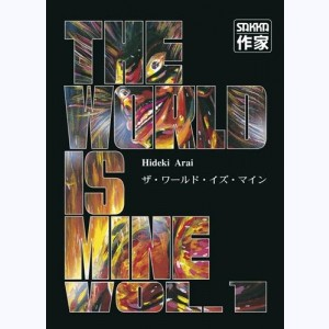The World is mine : Tome 1