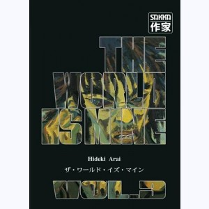 The World is mine : Tome 3