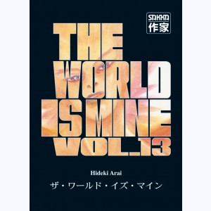 The World is mine : Tome 13