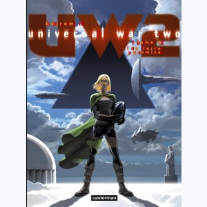 Universal War Two : Tome 2, La Terre promise