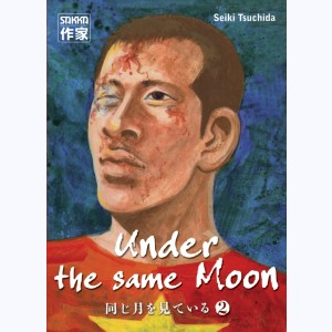 Under the same Moon : Tome 2