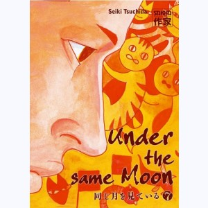 Under the same Moon : Tome 7
