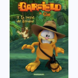 Garfield & Cie : Tome 13, Le Secret du Zabadou