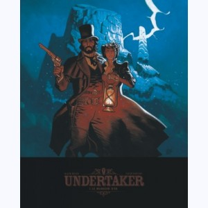 Undertaker : Tome 1, Le Mangeur d'or :