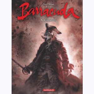 Barracuda : Tome 5, Cannibale