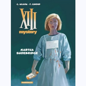 XIII Mystery : Tome 8, Martha Shoebridge