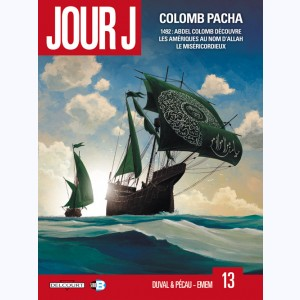 Jour J : Tome 13, Colomb Pacha