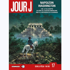 Jour J : Tome 17, Napoléon Washington